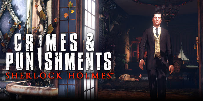 Sherlock Holmes Crimes And Punishments Trailer Shows The Art Of Subversion