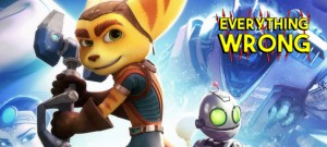 Everything Wrong With Ratchet & Clank Header
