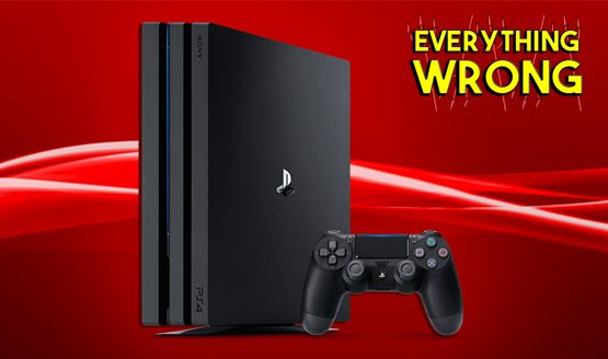 Everything Wrong With PS4 Pro