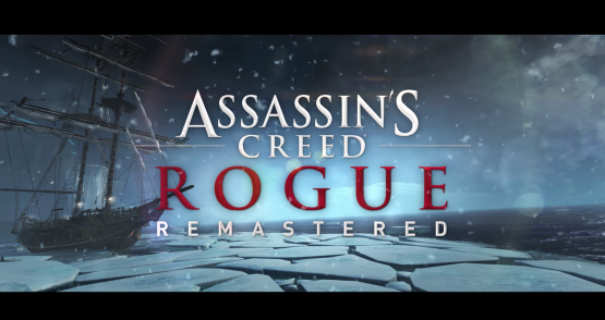 Assassin's Creed Rogue 4K remaster coming to PS4, Xbox One