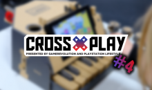 Cross-play podcast episode 4 shadow of the Tomb Raider nintendo labo
