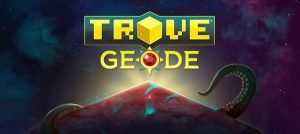 Trove Geode Expansion released