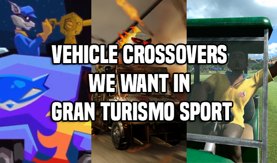 Vehicles We Want in Gran Turismo Sport