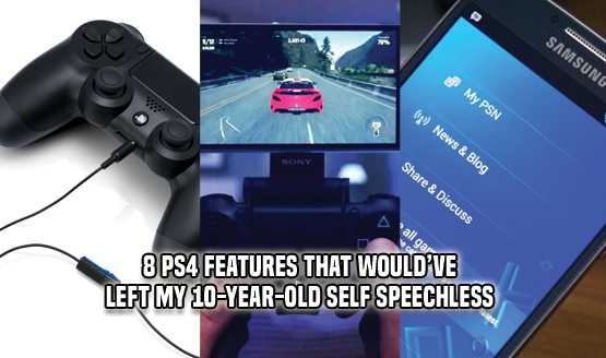 8 of the PS4's Finest Bells and Whistles