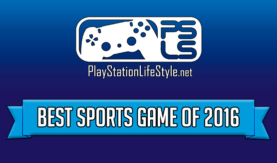Best of 2016 Game Awards – Sports Game