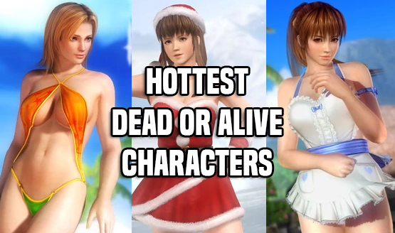 Hottest Dead or Alive Characters