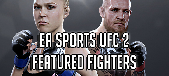 EA Sports UFC 2 Top Fighters