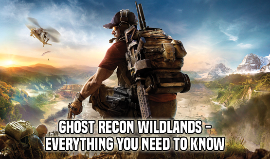 Ghost Recon Wildlands - EYNTK
