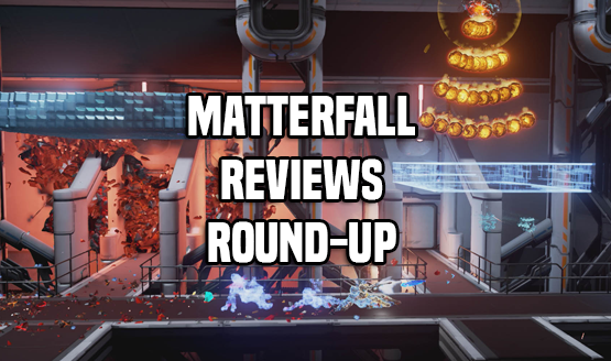 Matterfall Review Round-Up