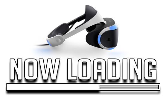 Now Loading...Are You Getting PSVR?