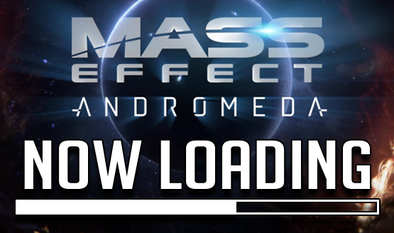 Now Loading...Thoughts on Mass Effect Andromeda Reception