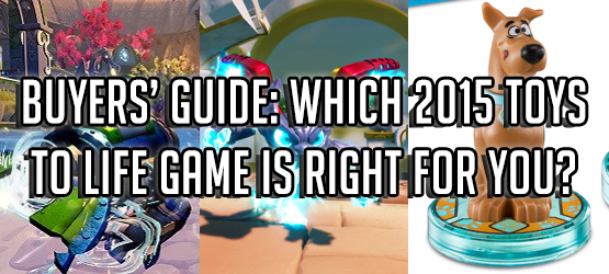 Buyers' Guide: Which 2015 Toys to Life Game Is Right for You?