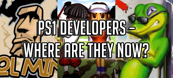 PS1 Developers – Where Are They Now?